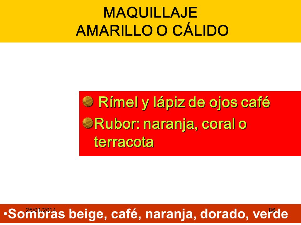 MAQUILLAJE AMARILLO O CÁLIDO