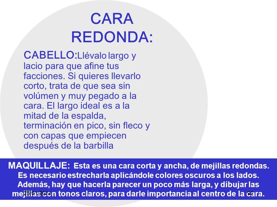 CARA REDONDA:
