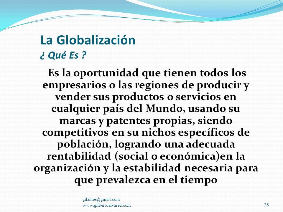 La Globalización ¿ Qué Es