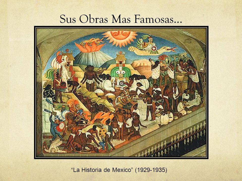 La Historia de Mexico (1929-1935)