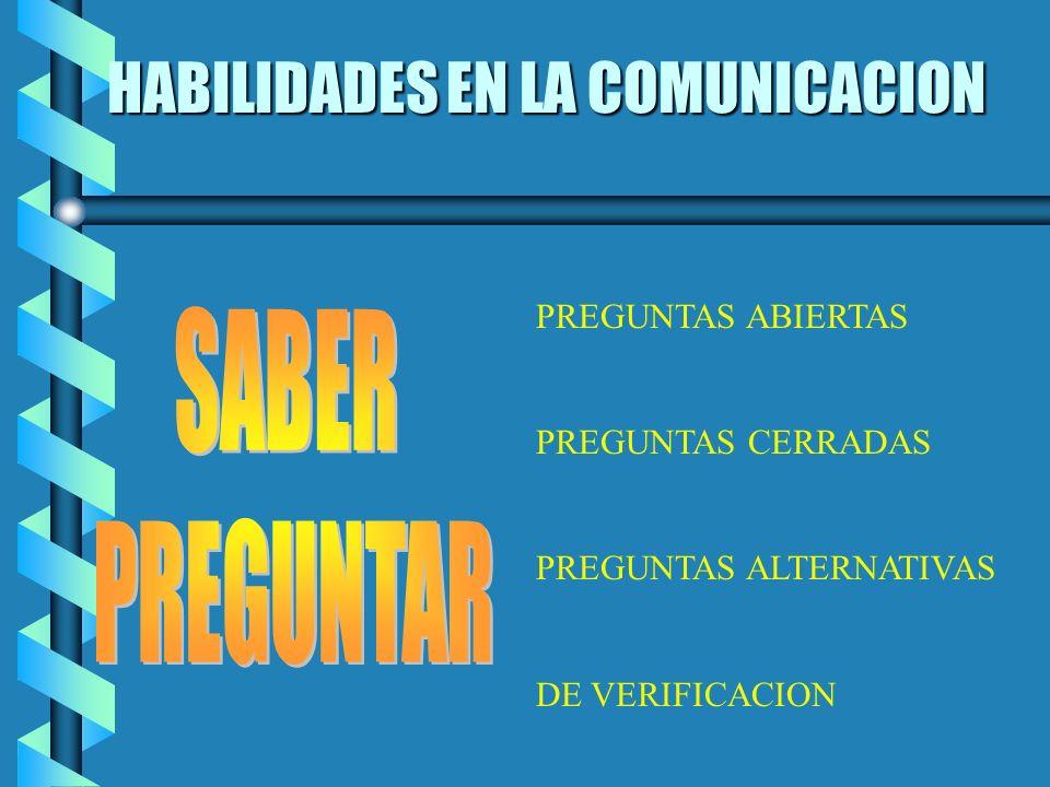 HABILIDADES EN LA COMUNICACION