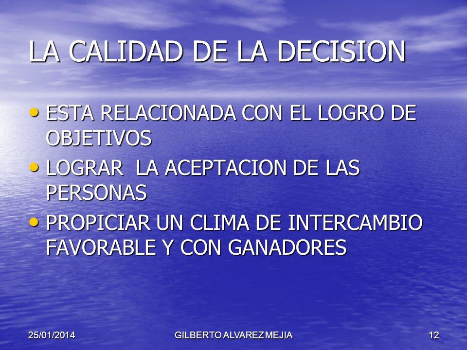LA CALIDAD DE LA DECISION