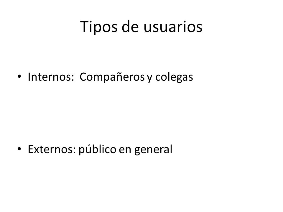 Tipos de usuarios Internos: Compañeros y colegas