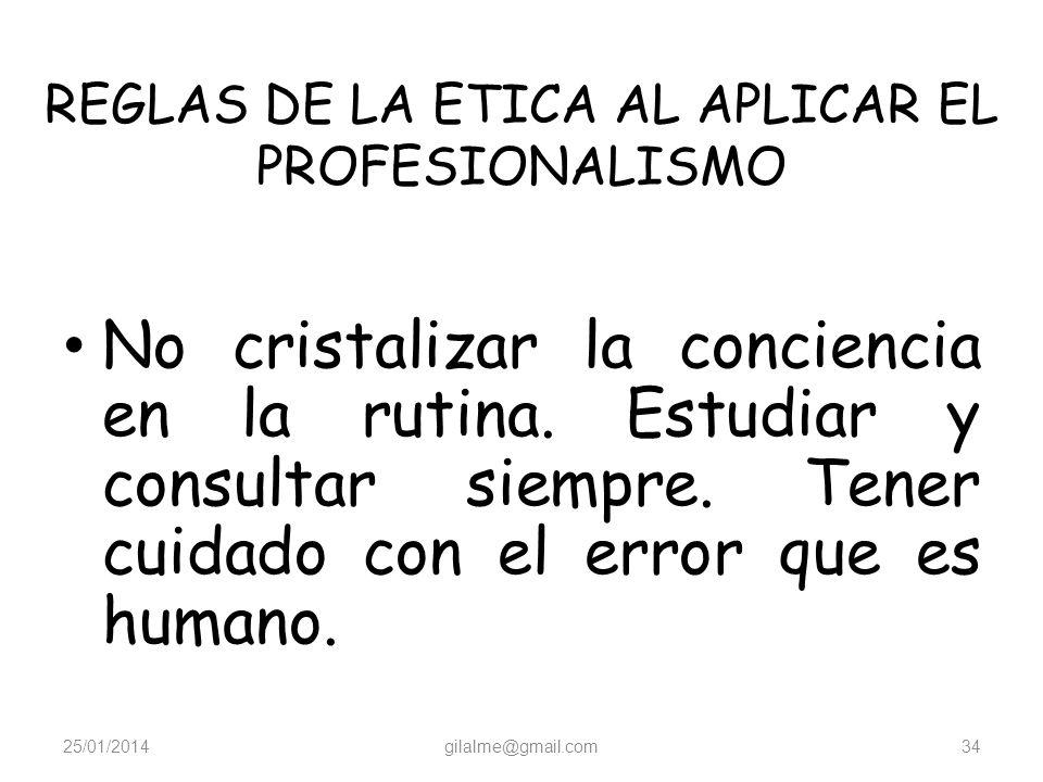 REGLAS DE LA ETICA AL APLICAR EL PROFESIONALISMO