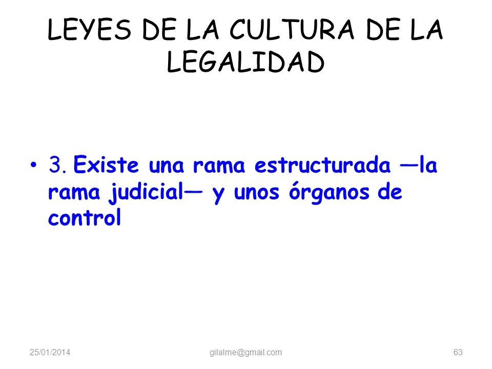 LEYES DE LA CULTURA DE LA LEGALIDAD