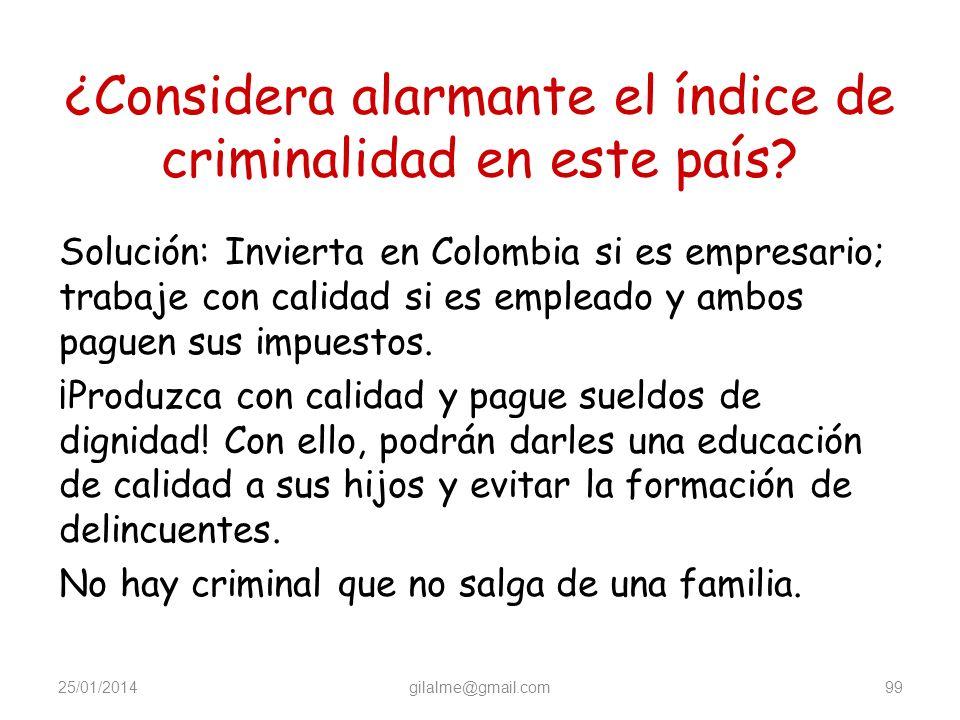 ¿Considera alarmante el índice de criminalidad en este país
