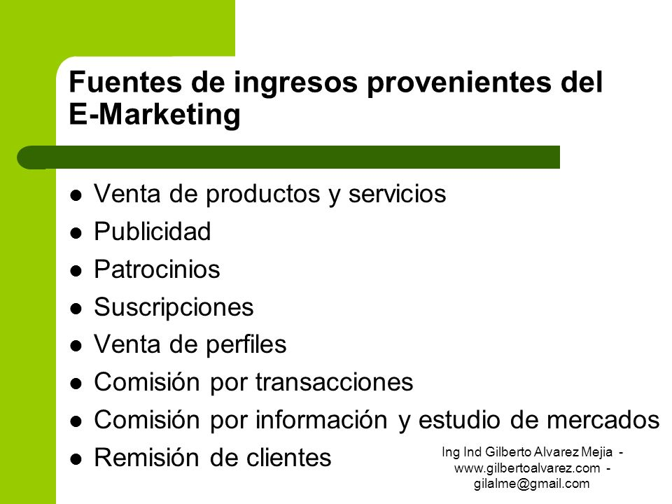 Fuentes de ingresos provenientes del E-Marketing