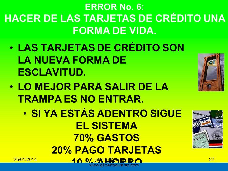 ERROR No. 6: HACER DE LAS TARJETAS DE CRÉDITO UNA FORMA DE VIDA.