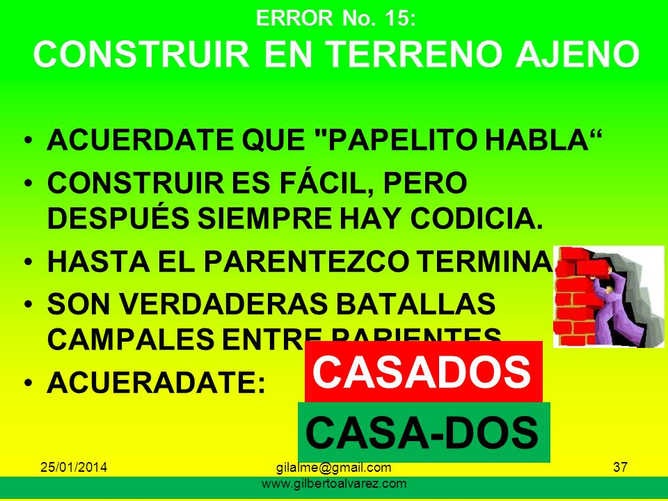 ERROR No. 15: CONSTRUIR EN TERRENO AJENO