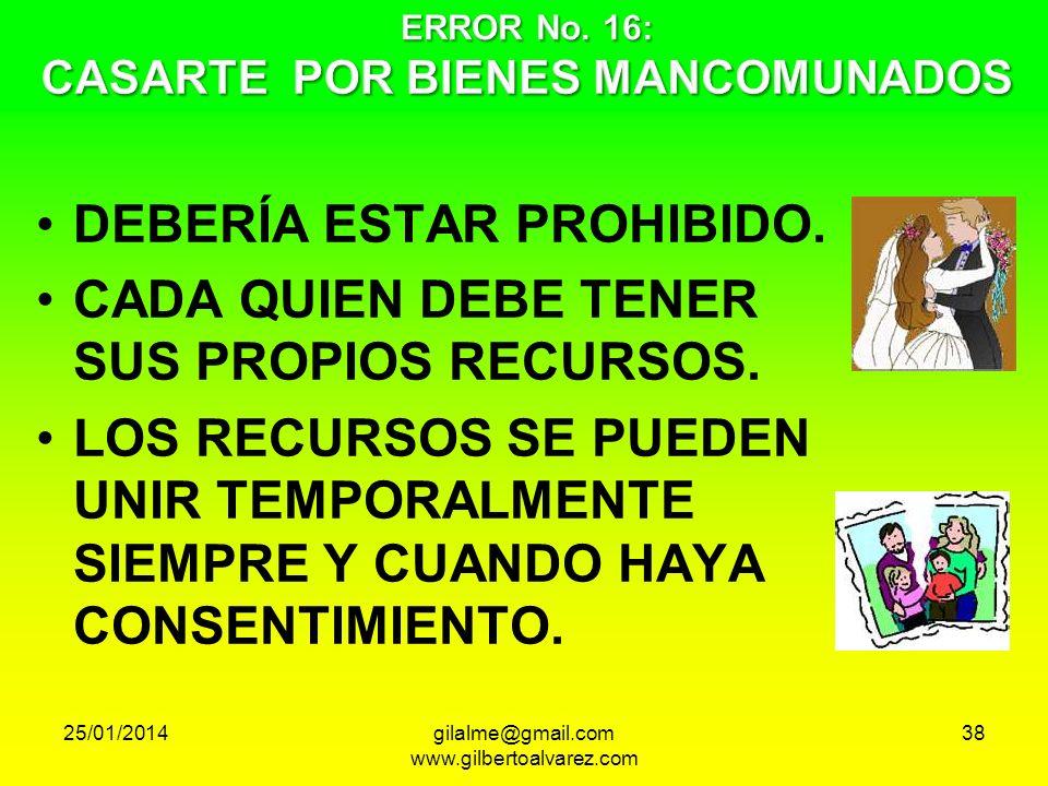 ERROR No. 16: CASARTE POR BIENES MANCOMUNADOS