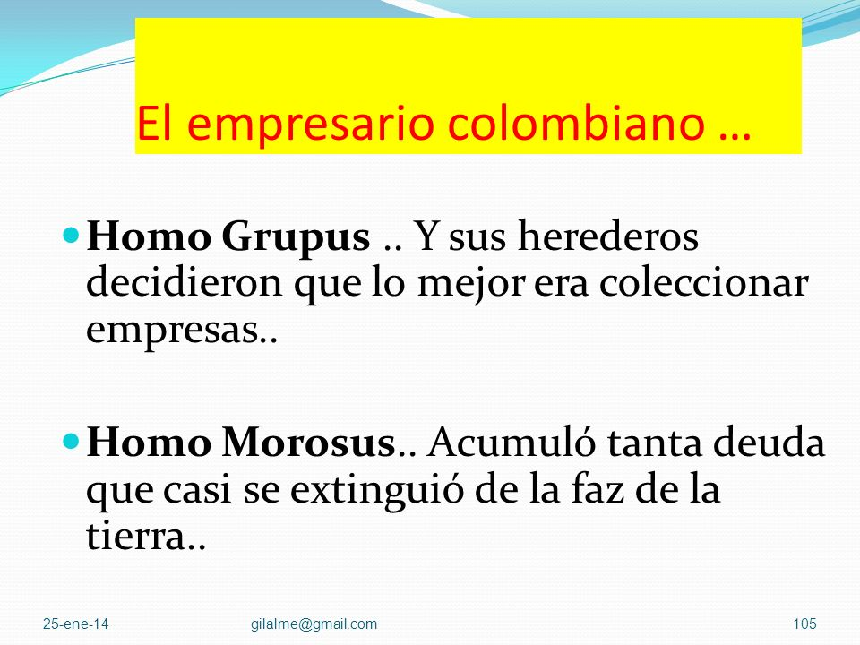 El empresario colombiano …