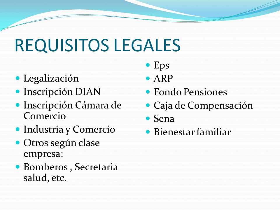 REQUISITOS LEGALES Eps ARP Fondo Pensiones Legalización