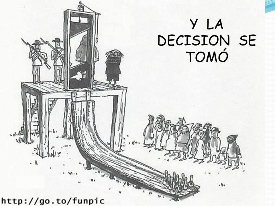 Y LA DECISION SE TOMÓ 24-mar-17 gilalme@gmail.com