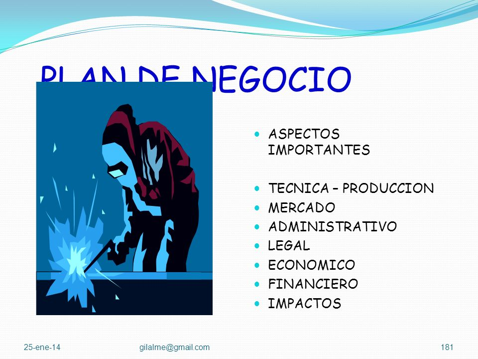 PLAN DE NEGOCIO ASPECTOS IMPORTANTES TECNICA – PRODUCCION MERCADO