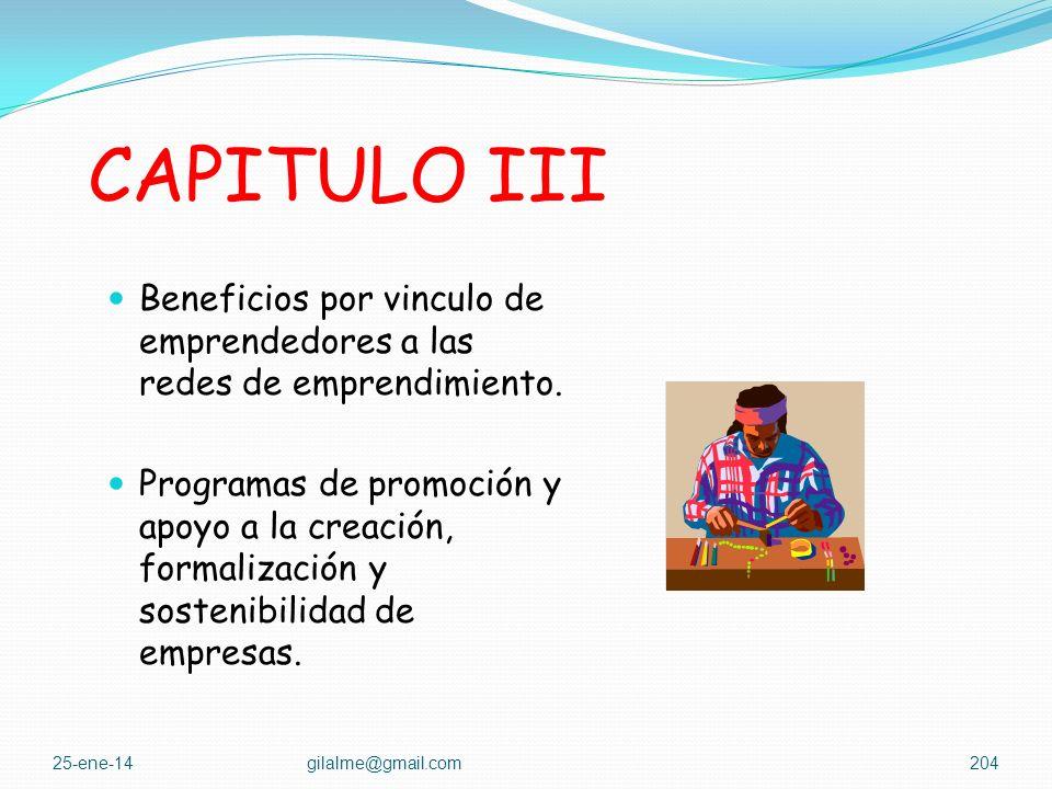 CAPITULO III Beneficios por vinculo de emprendedores a las redes de emprendimiento.