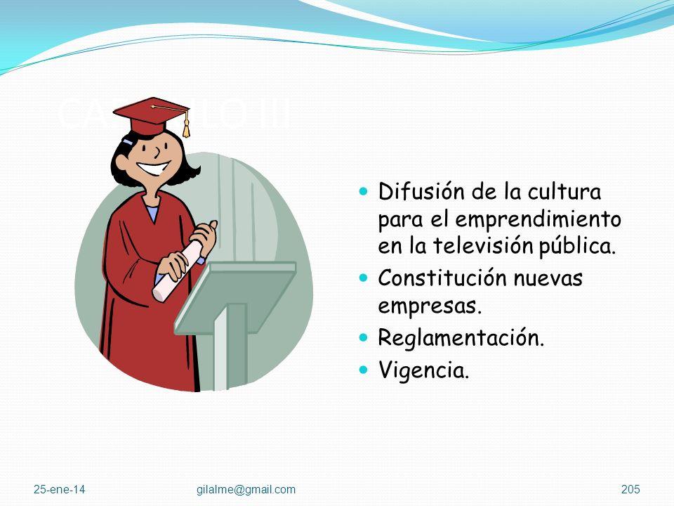 CAPITULO III Difusión de la cultura para el emprendimiento en la televisión pública. Constitución nuevas empresas.
