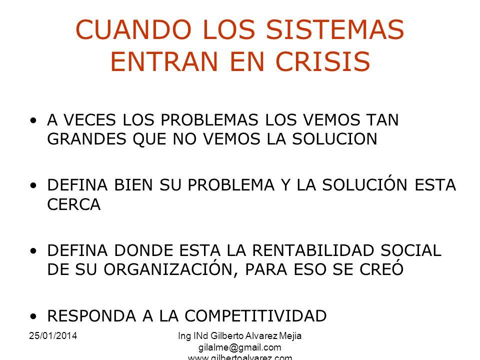 CUANDO LOS SISTEMAS ENTRAN EN CRISIS