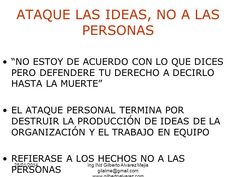 ATAQUE LAS IDEAS, NO A LAS PERSONAS
