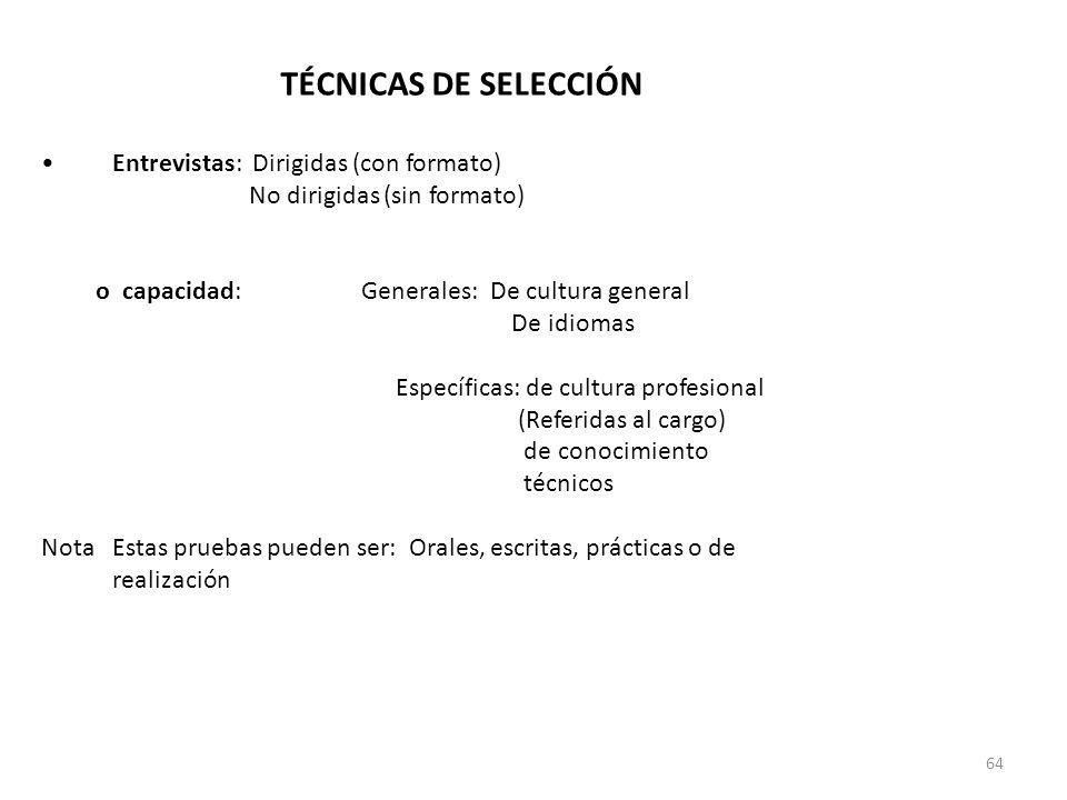 TÉCNICAS DE SELECCIÓN Entrevistas: Dirigidas (con formato)