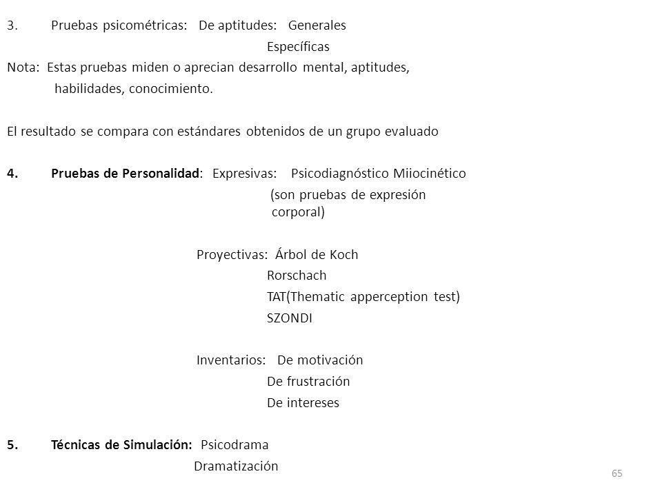 Pruebas psicométricas: De aptitudes: Generales