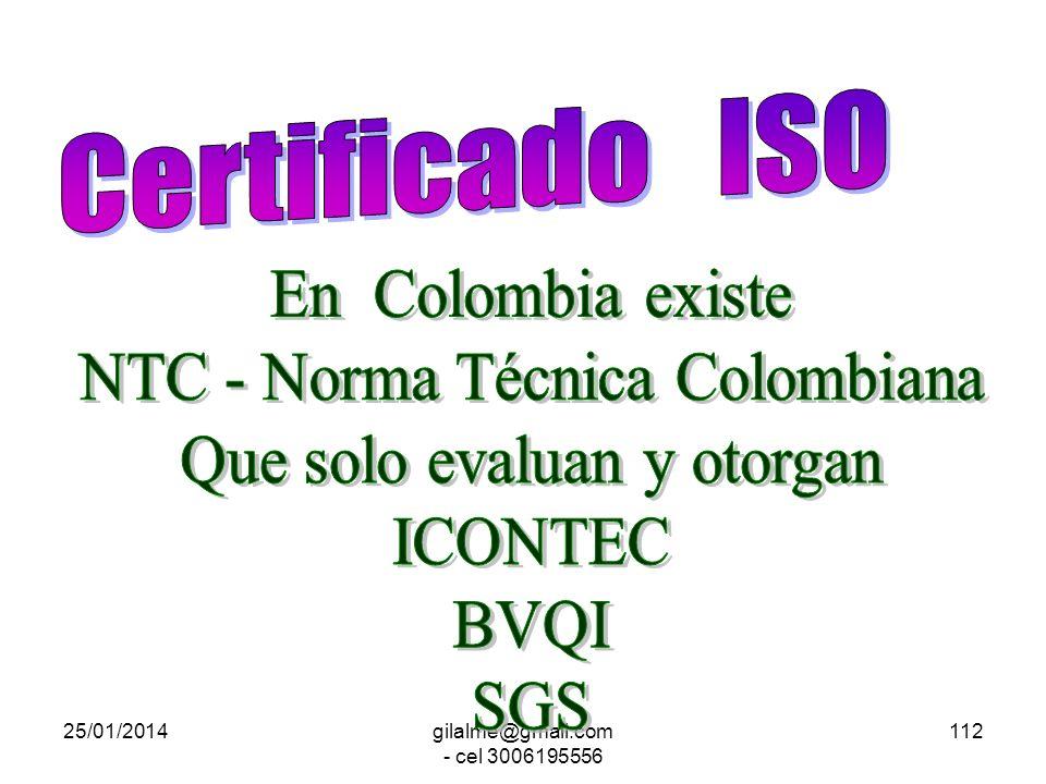 NTC - Norma Técnica Colombiana Que solo evaluan y otorgan ICONTEC BVQI