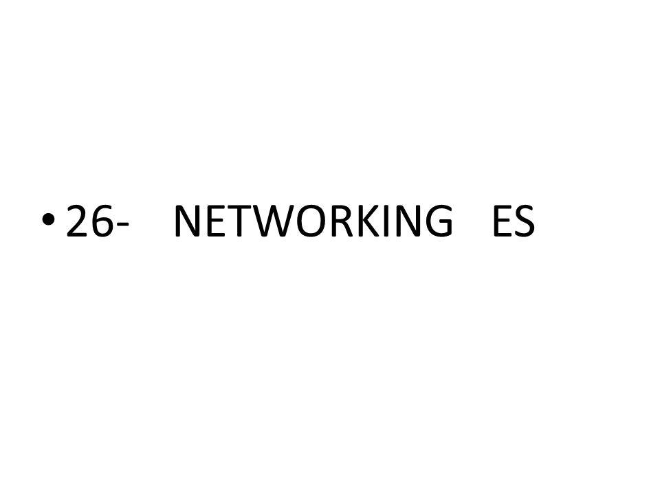 26- NETWORKING ES