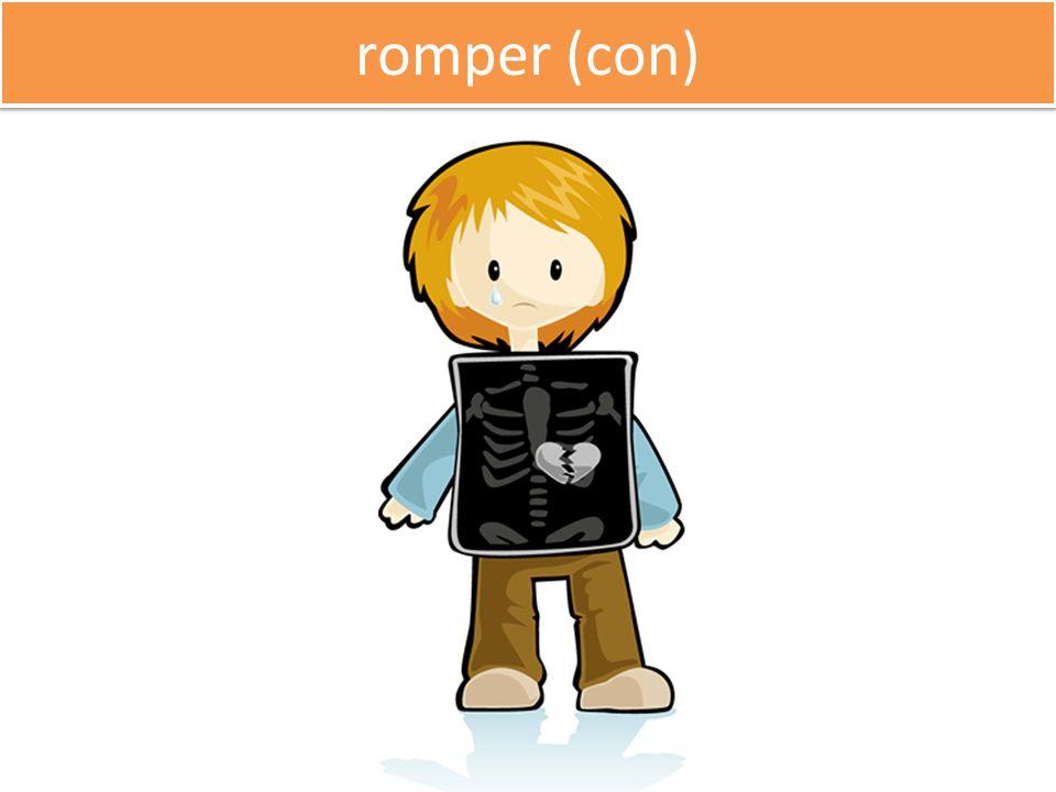 romper (con)