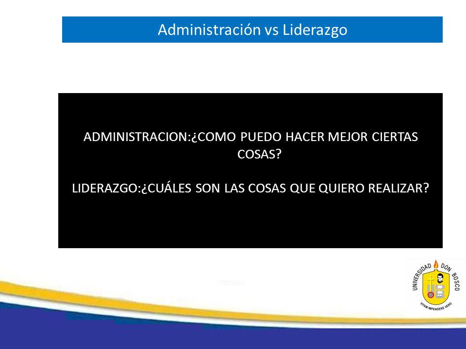Administración vs Liderazgo
