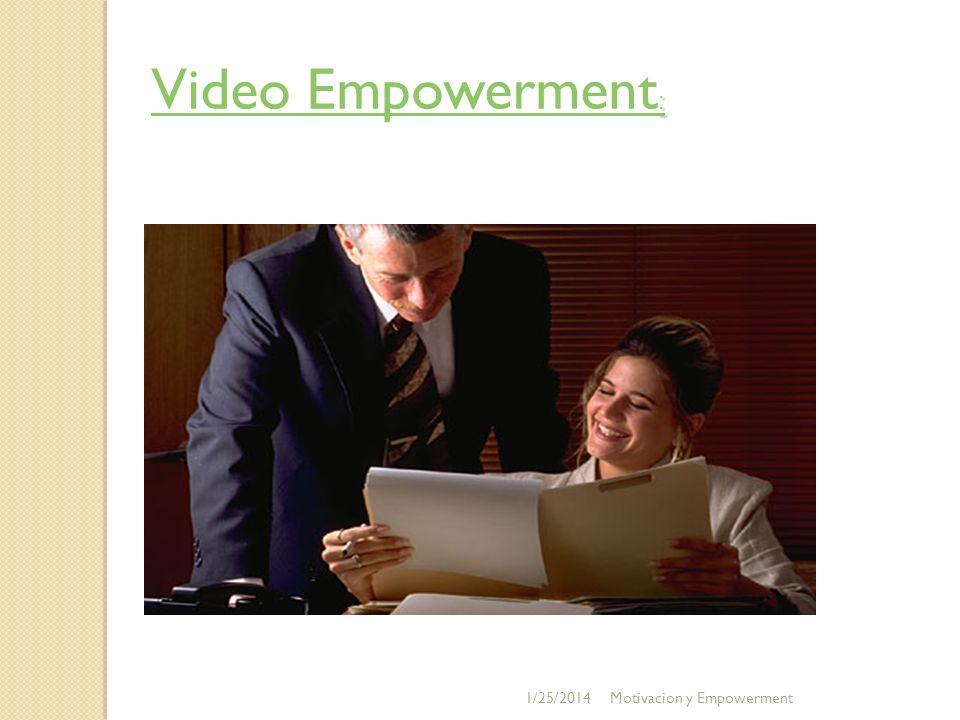 Video Empowerment: 3/24/2017 Motivacion y Empowerment