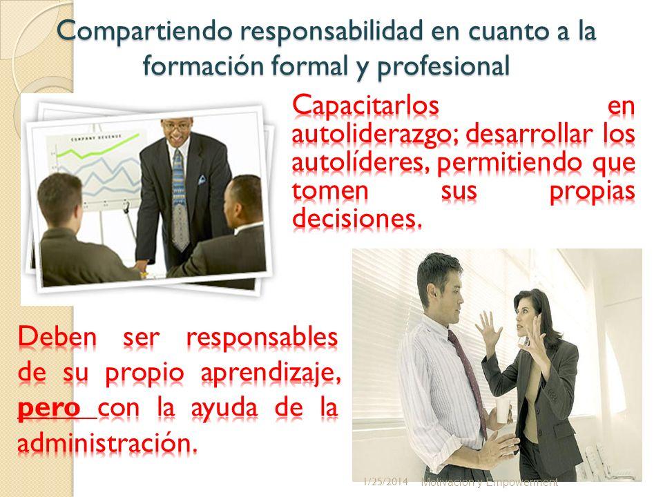 Compartiendo responsabilidad en cuanto a la formación formal y profesional