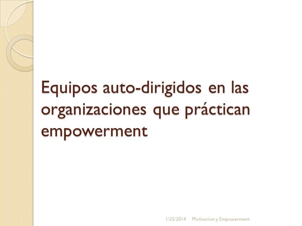 Equipos auto-dirigidos en las organizaciones que práctican empowerment