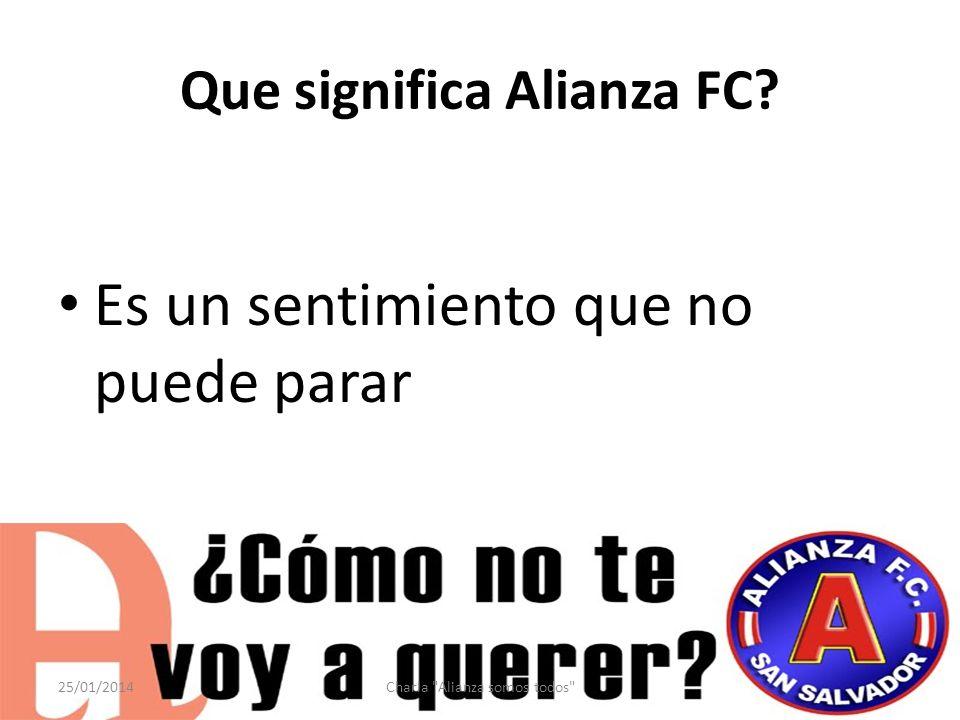 Que significa Alianza FC