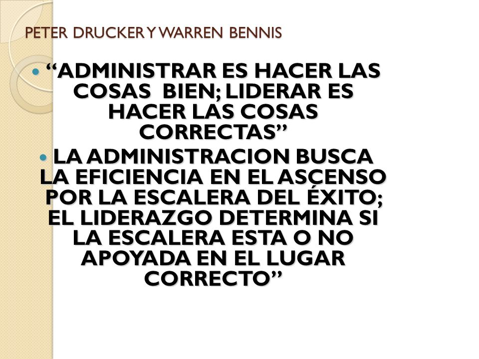 PETER DRUCKER Y WARREN BENNIS