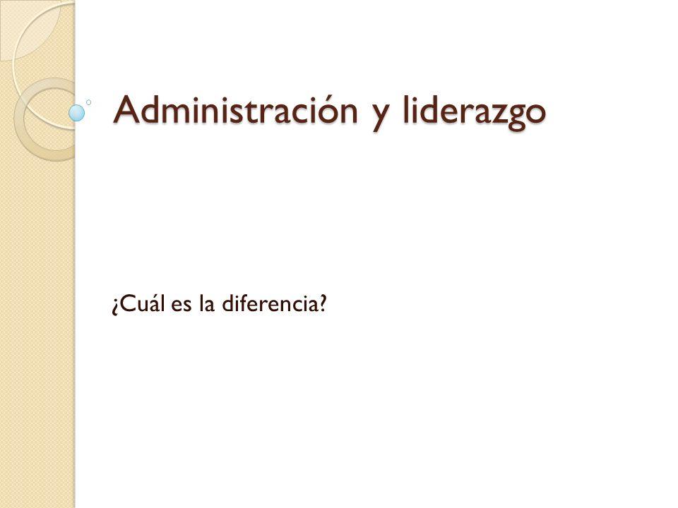 Administración y liderazgo