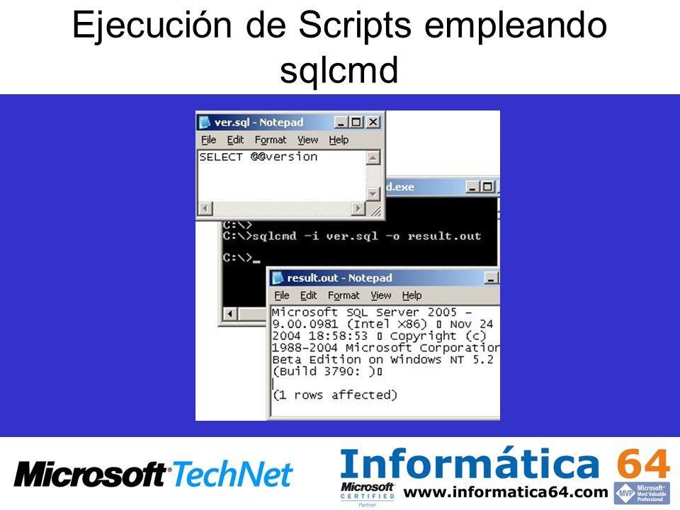 Ejecución de Scripts empleando sqlcmd