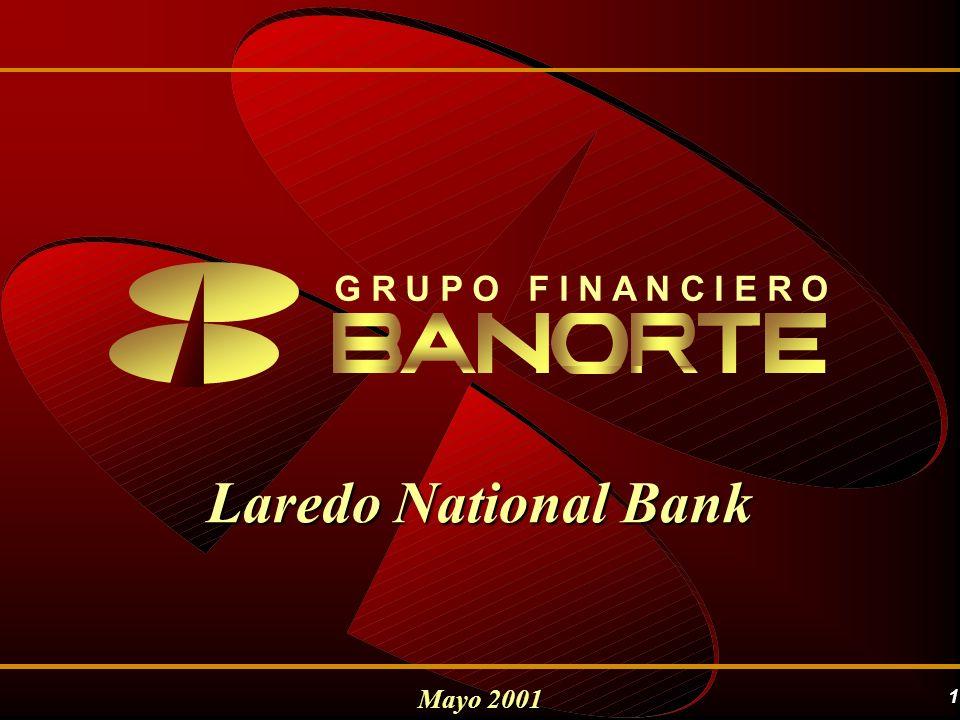 G R U P O F I N A N C I E R O Laredo National Bank Mayo 2001