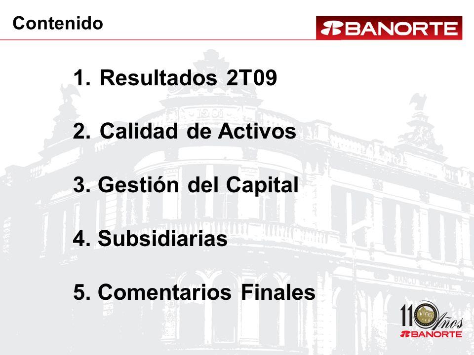 Resultados 2T09 Calidad de Activos 3. Gestión del Capital