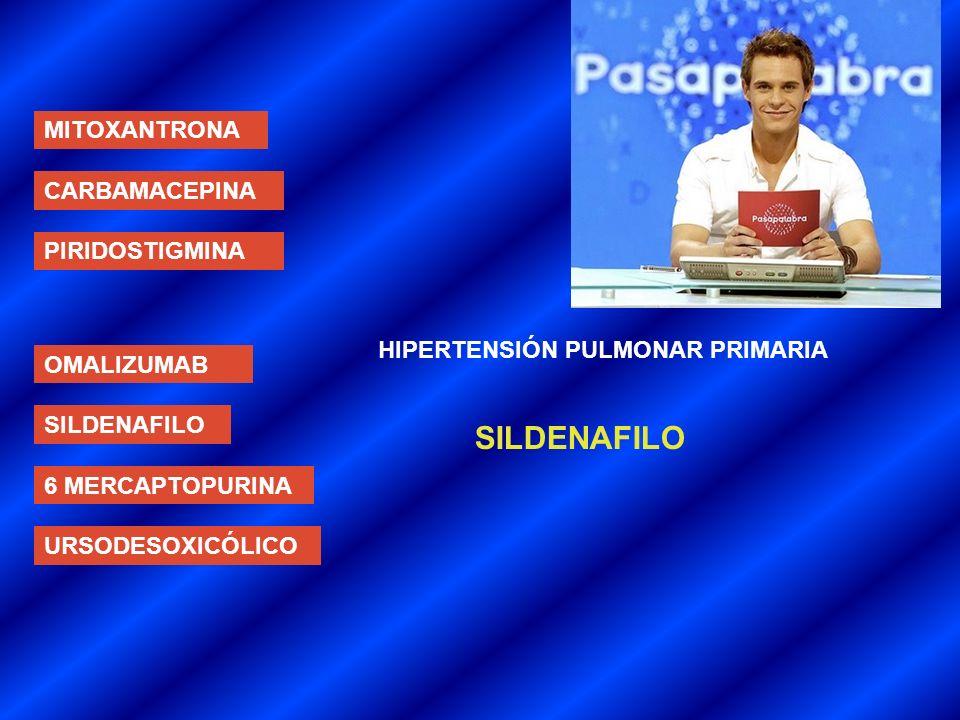 SILDENAFILO MITOXANTRONA CARBAMACEPINA PIRIDOSTIGMINA