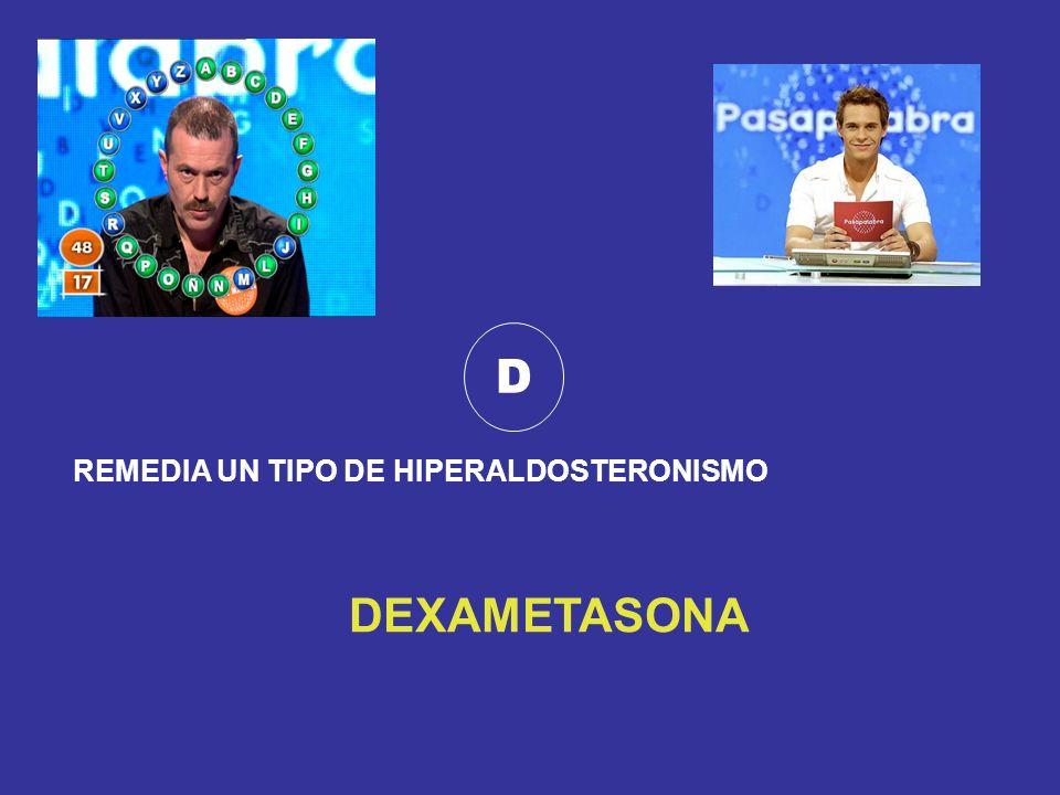 D REMEDIA UN TIPO DE HIPERALDOSTERONISMO DEXAMETASONA