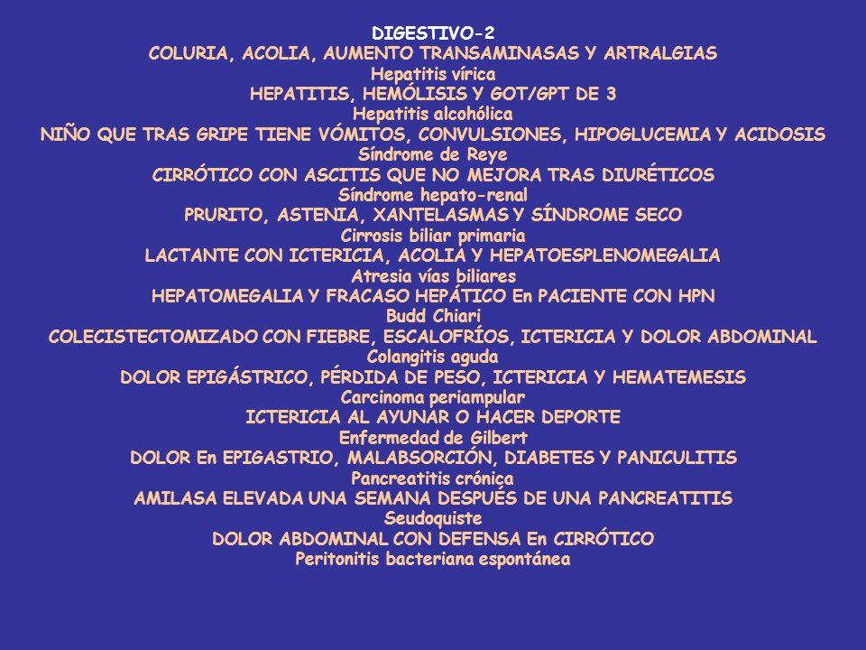 COLURIA, ACOLIA, AUMENTO TRANSAMINASAS Y ARTRALGIAS Hepatitis vírica