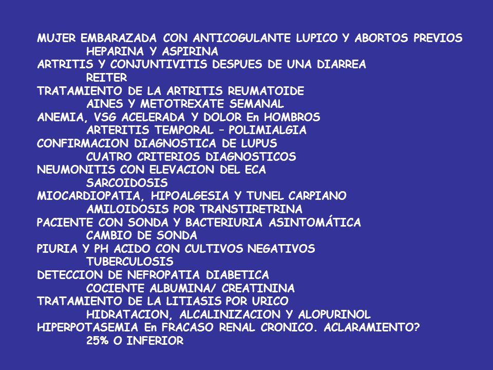MUJER EMBARAZADA CON ANTICOGULANTE LUPICO Y ABORTOS PREVIOS