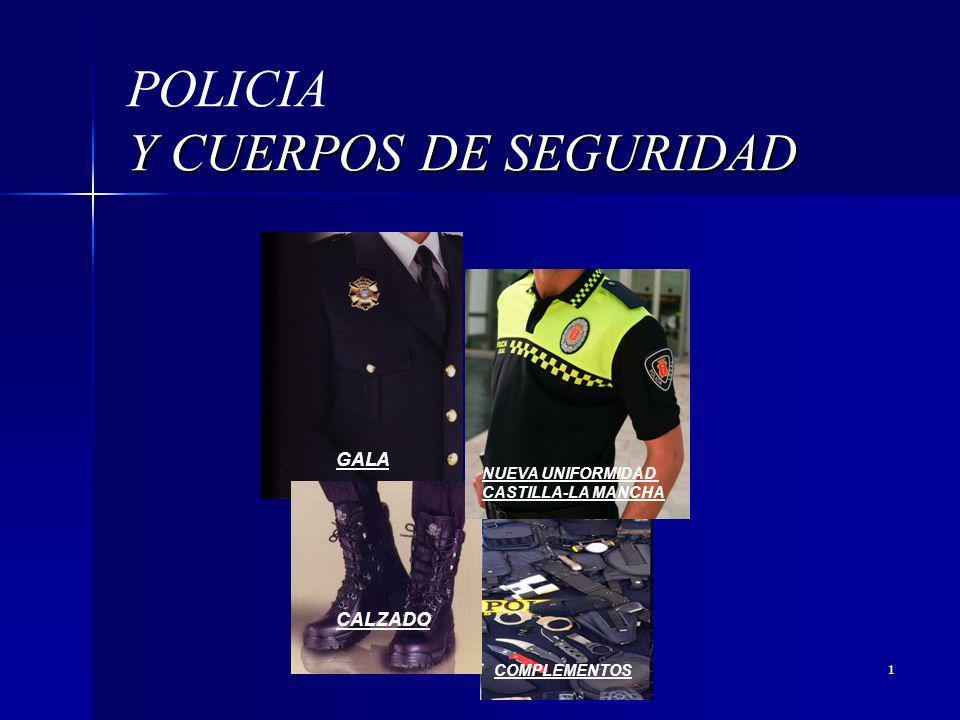 POLICIA Y CUERPOS DE SEGURIDAD