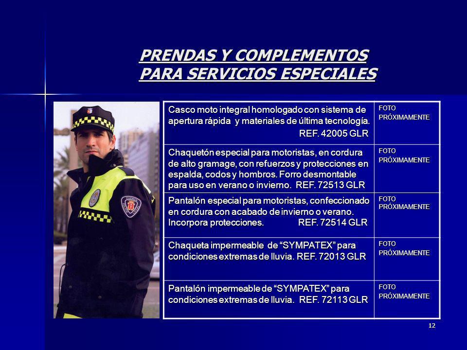 PRENDAS Y COMPLEMENTOS PARA SERVICIOS ESPECIALES