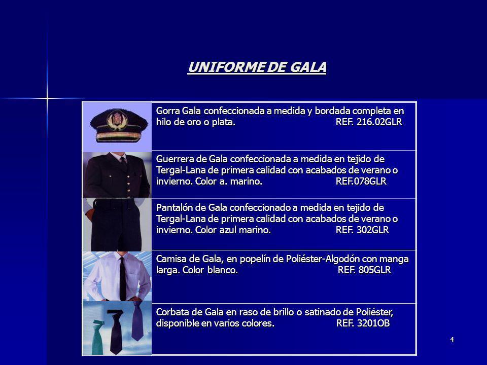 UNIFORME DE GALA Gorra Gala confeccionada a medida y bordada completa en hilo de oro o plata. REF. 216.02GLR.