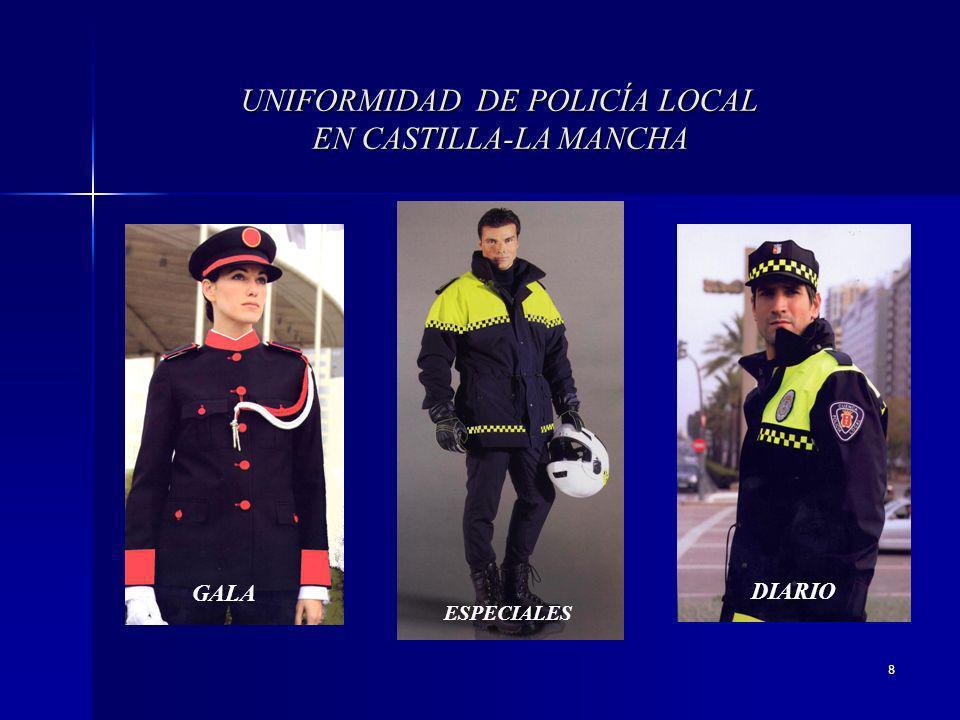 UNIFORMIDAD DE POLICÍA LOCAL EN CASTILLA-LA MANCHA