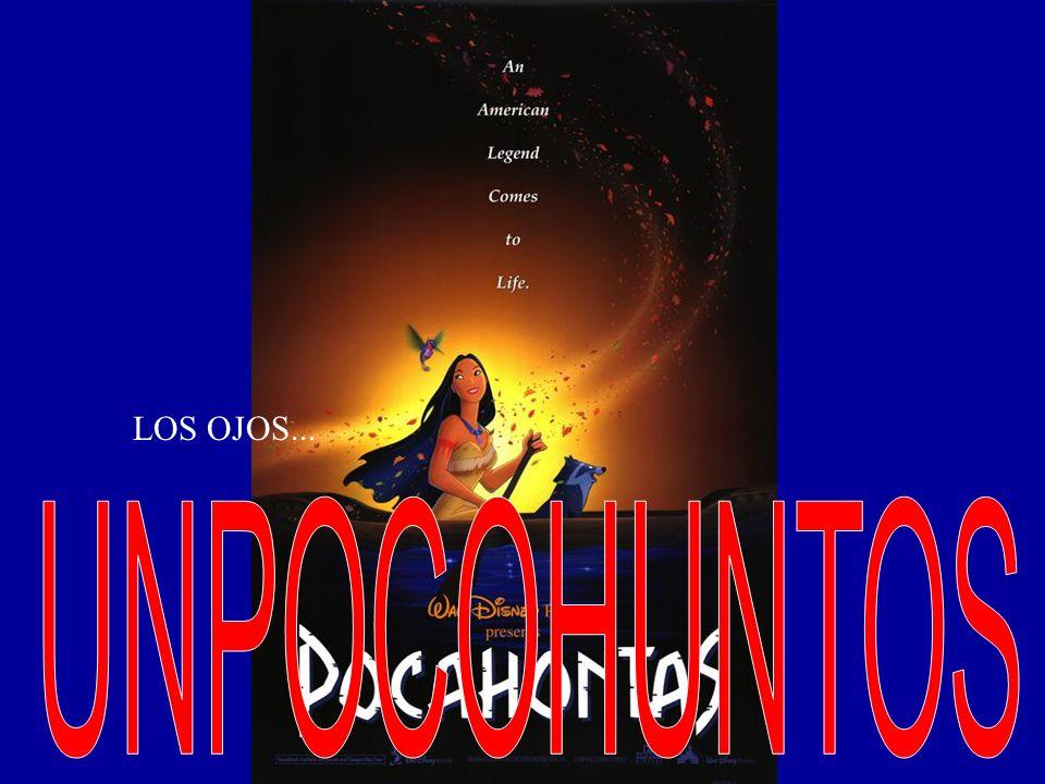 LOS OJOS... UNPOCOHUNTOS