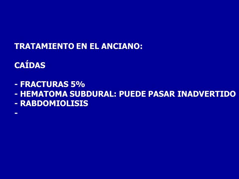 TRATAMIENTO EN EL ANCIANO:
