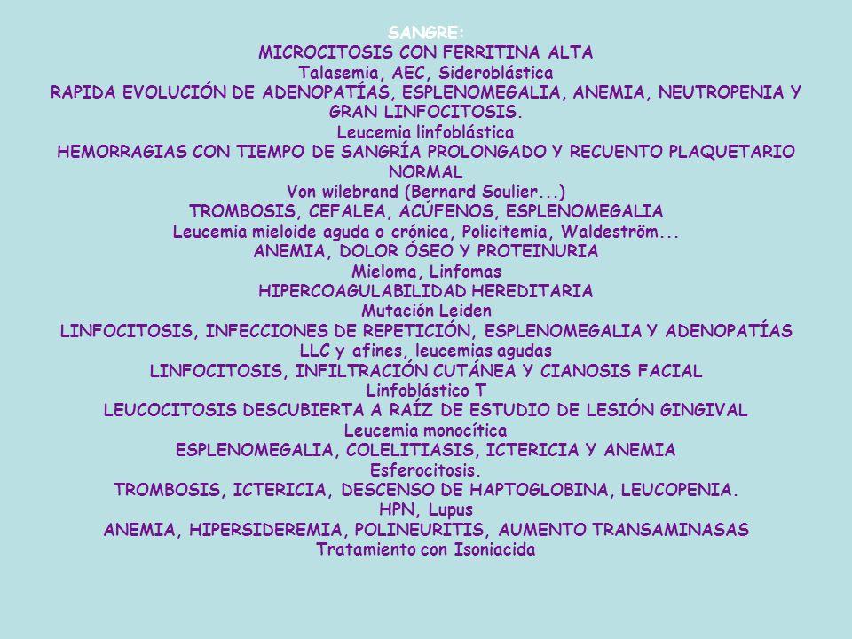 MICROCITOSIS CON FERRITINA ALTA Talasemia, AEC, Sideroblástica