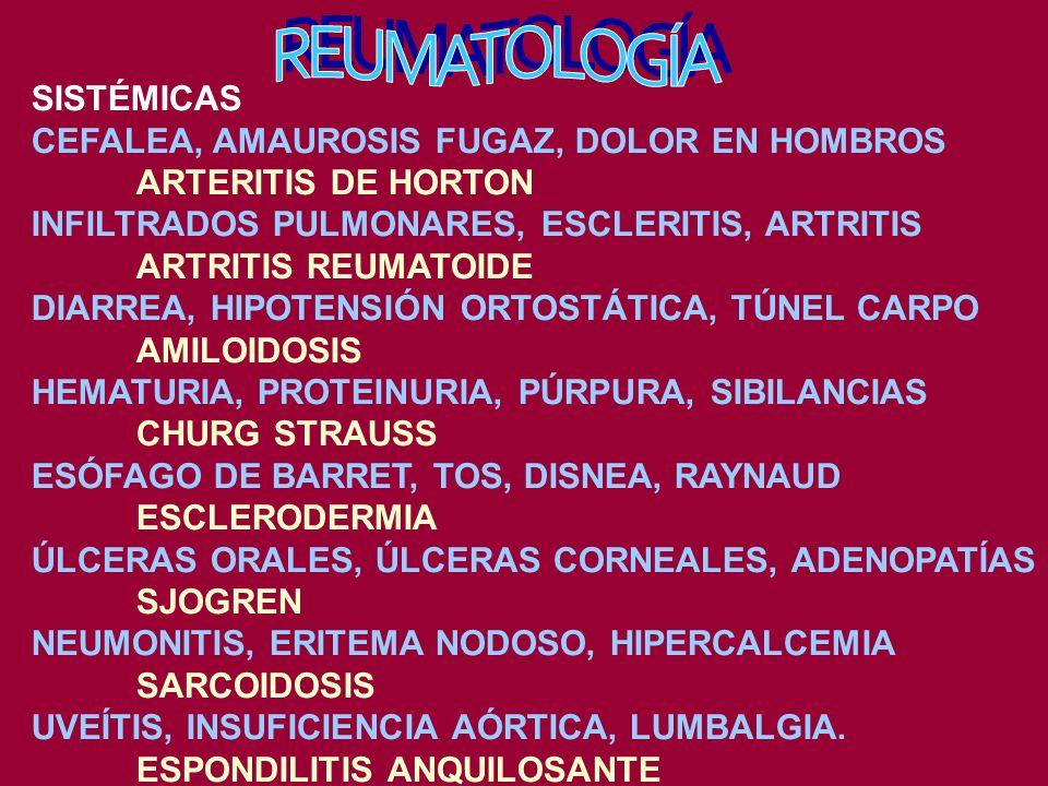 REUMATOLOGÍA SISTÉMICAS CEFALEA, AMAUROSIS FUGAZ, DOLOR EN HOMBROS