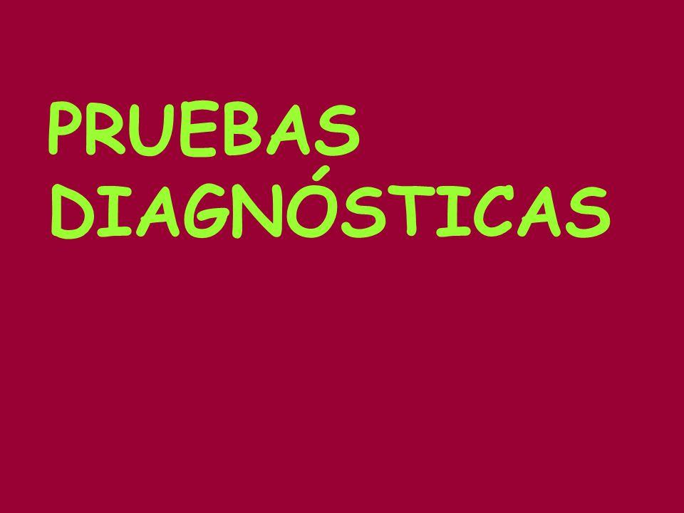 PRUEBAS DIAGNÓSTICAS